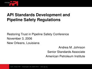 API Standards Development and Pipeline Safety Regulations