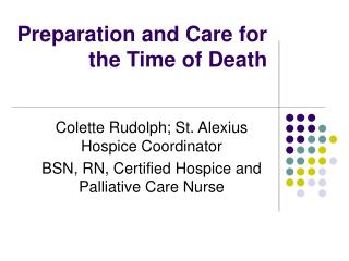 Preparation and Care for the Time of Death