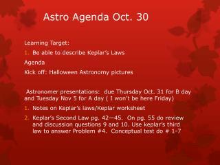 Astro  Agenda Oct.  30