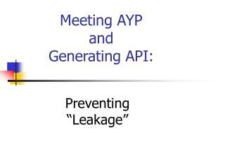 Meeting AYP  and  Generating API:
