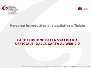 Percorso introduttivo alla statistica ufficiale