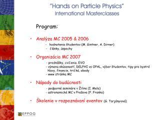 Program : Analýza MC 2005  & 2006   -  hodnotenia  študentov ( M. Gintner, A. Dirner)