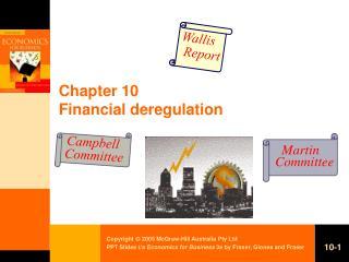 Chapter 10 Financial deregulation