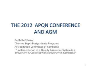 THE 2012  APQN CONFERENCE AND AGM