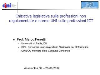 Iniziative legislative sulle professioni non regolamentate e norme UNI sulle professioni ICT