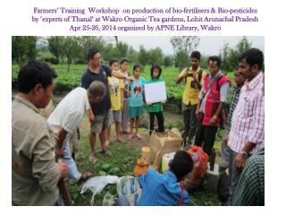 Thanal Trg Wakro workshop Apr 25 26 2014