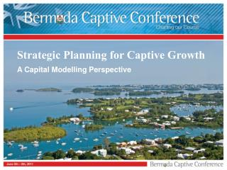 Strategic Planning for Captive Growth
