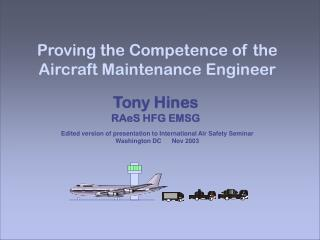 Proving the Competence of the Aircraft Maintenance Engineer