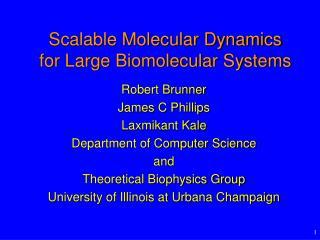 Scalable Molecular Dynamics for Large Biomolecular Systems