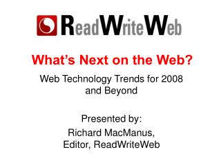 What's Next on the Web?