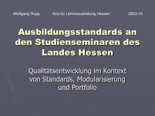 Ausbildungsstandards an den Studienseminaren des Landes Hessen