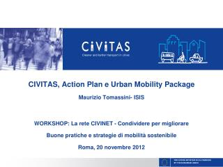 THE CIVITAS INITIATIVE IS CO-FINANCED BY THE EUROPEAN UNION