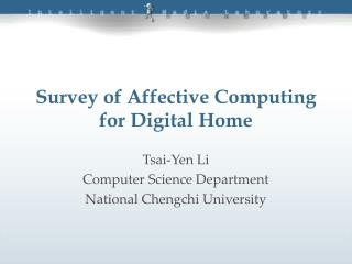 Survey of Affective Computing for Digital Home