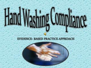 Hand Washing Compliance