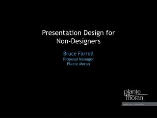 Presentation Design for  Non-Designers