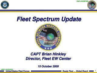 CAPT Brian Hinkley Director, Fleet EW Center  15 October 2009