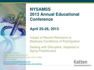 NYSAMSS 2013 Annual Educational Conference April 25-26, 2013