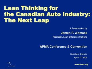 Lean Thinking for the Canadian Auto Industry: The Next Leap