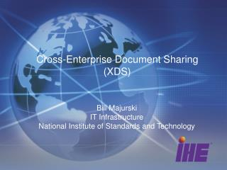 Cross-Enterprise Document Sharing (XDS)