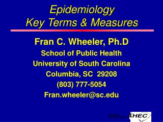 Epidemiology Key Terms  Measures