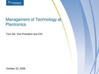 Management of Technology at Plantronics