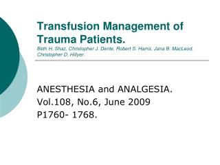 ANESTHESIA and ANALGESIA. Vol.108, No.6, June 2009 P1760- 1768.