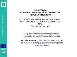 CONFER INŢA EUROPENIZAREA SERVICIULUI PUBLIC AL REPUBLICII MOLDOVA