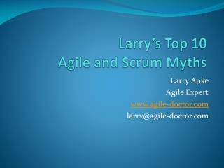 Larry's Top 10 Agile and Scrum Myths