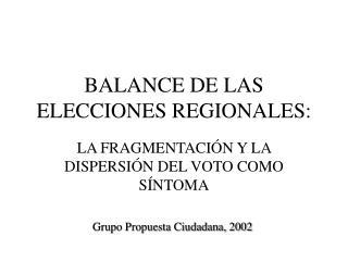 BALANCE DE LAS ELECCIONES REGIONALES:
