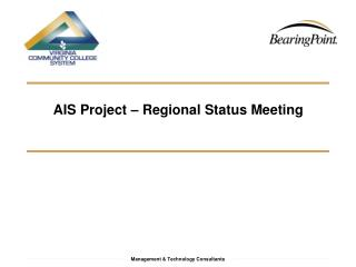 AIS Project   Regional Status Meeting