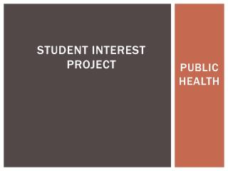 Student interest project