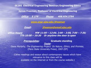 EE295  Electrical Engineering Seminar/Engineering Ethics