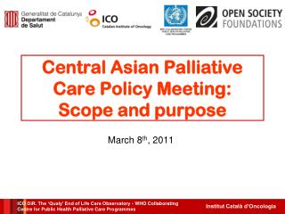 Central Asian Palliative Care Policy Meeting: Scope and purpose