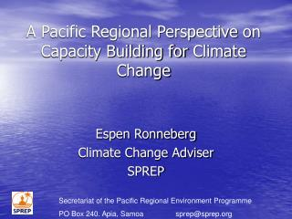 A Pacific Regional Perspective  on  Capacity Building for  Climate Change