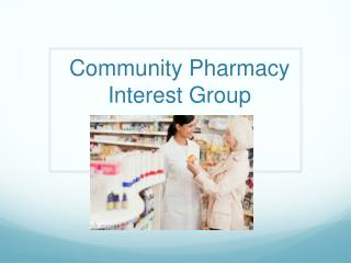 Community Pharmacy Interest Group