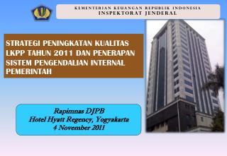KEMENTERIAN KEUANGAN REPUBLIK INDONESIA INSPEKTORAT JENDERAL