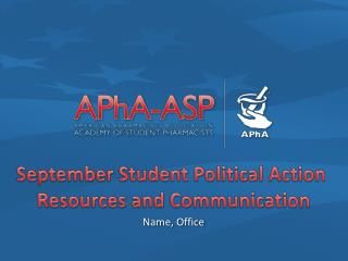 September Student Political Action  Resources and Communication