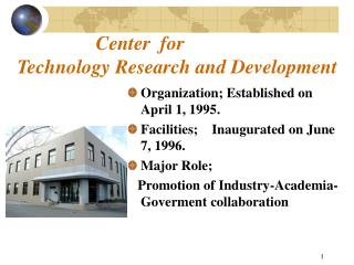 Center  for  Technology Research and Development