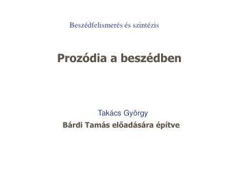 Prozódia a beszédben