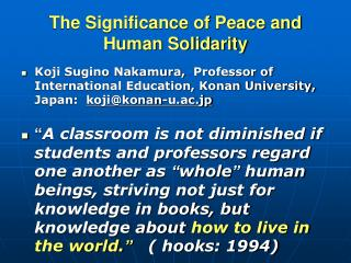 The Significance of Peace and Human Solidarity