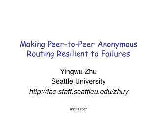 Making Peer-to-Peer Anonymous Routing Resilient to Failures