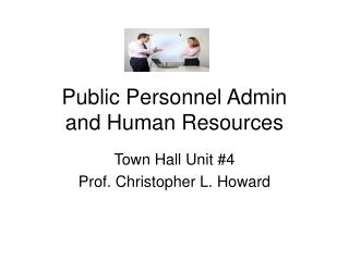 Public Personnel Admin and Human Resources