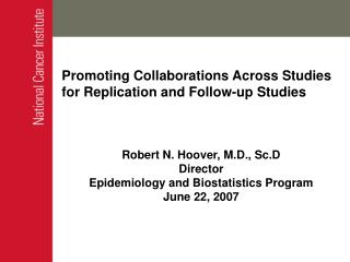 Promoting Collaborations Across Studies for Replication and Follow-up Studies