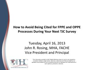 How to Avoid Being Cited for FPPE and OPPE Processes During Your Next TJC Survey