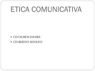 ETICA COMUNICATIVA