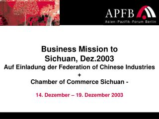 Business Mission to Sichuan, Dez.2003
