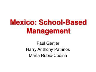 Mexico: School-Based Management