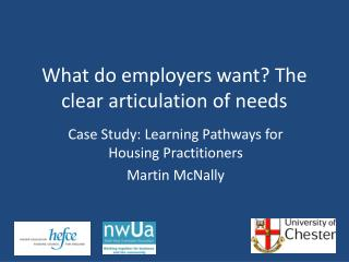What do employers want? The clear articulation of needs