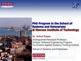 PhD Program in the School of  Systems and Enterprises @  Stevens Institute of Technology