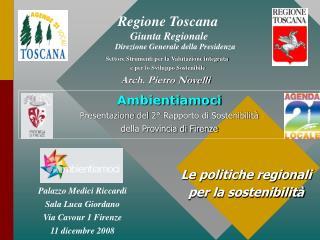 Palazzo Medici Riccardi Sala Luca Giordano Via Cavour 1 Firenze  11 dicembre 2008